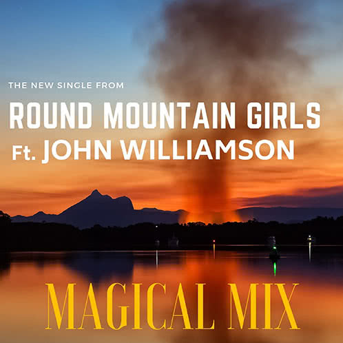 Round Mountain Girls Featuring John Williams