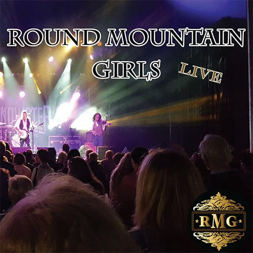 Round Mountain Girls Live